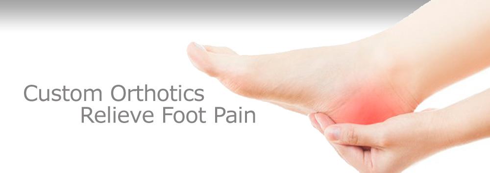 Custom Orthotics Relieve Foot Pain